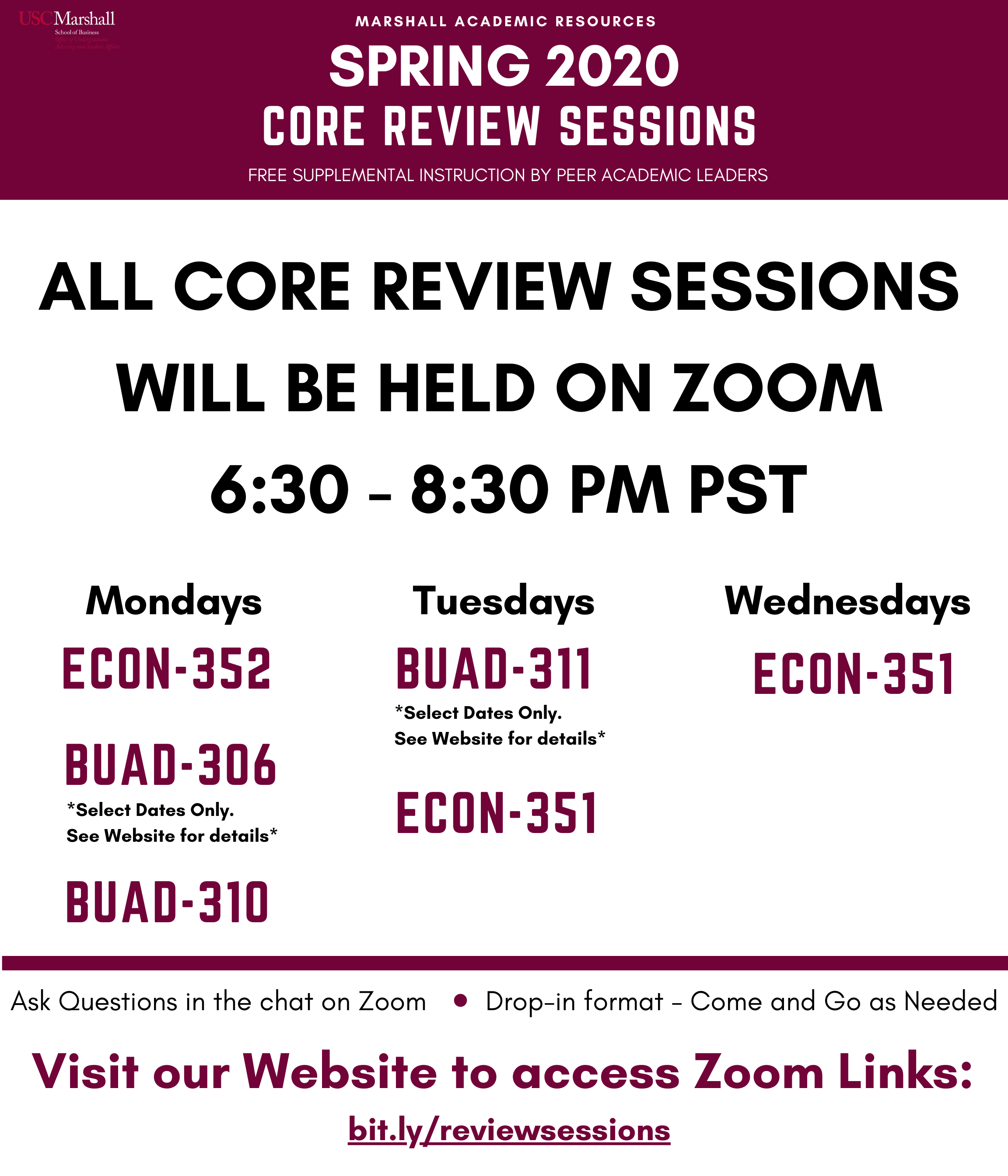 ALL CORE REVIEW SESSIONS FOR ECON 351, 352, BUAD 281, 306, 310 & 311 WILL BE HELD ON ZOOM