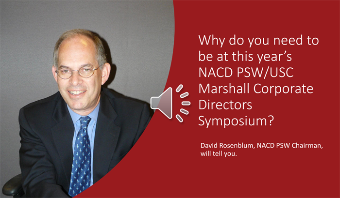 David Rosenblum: Why do you need to be at this year's NACD PSQ/USC Marshall Corporate Directors Symposium?