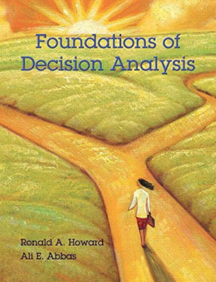 Foundations of Decision Analysis