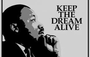 MLK_Keep the Dream Alive